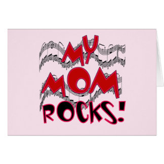 My Mom Rocks T-shirts and Gifts Card