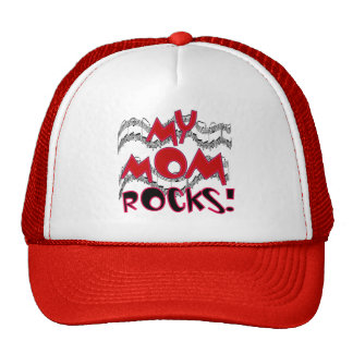 My Mom Rocks T-shirts and Gifts Trucker Hat