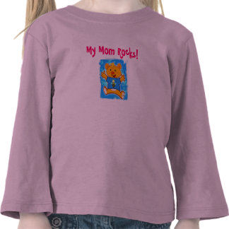 My Mom Rocks! Shirts