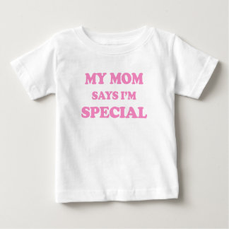 My Mom Says I'm Special Pink Print Baby T-Shirt