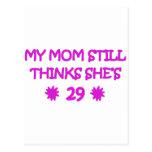 My Mom still thinks She's 29 Postcards