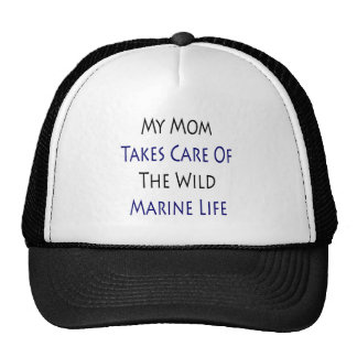 My Mom Takes Care Of The Wild Marine Life Mesh Hats