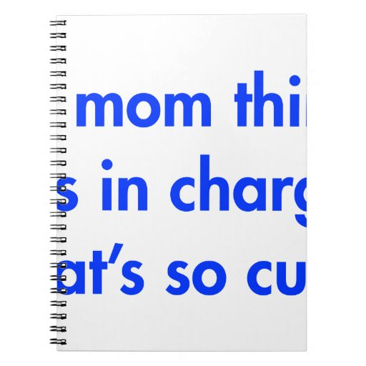 my-mom-thinks-shes-in-charge-fut-blue.png libretas