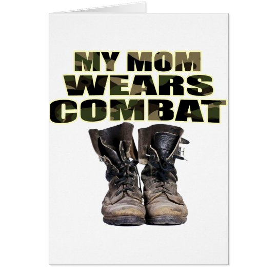 My Mom Wears Combat Boots Card
