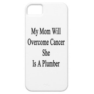 My Mom Will Overcome Cancer She Is A Plumber iPhone 5/5S Covers