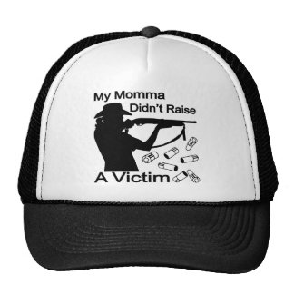 My Momma Didn't Raise A Victim Shotgun Trucker Hat