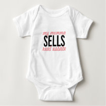 My momma sells real estate, how about yours? baby bodysuit