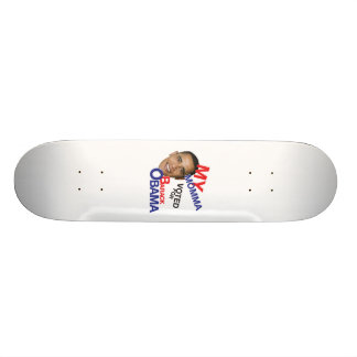 my momma voted for obama skateboard deck