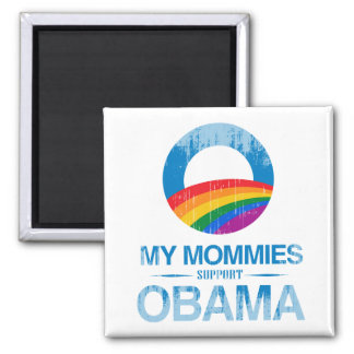 My Mommies support Obama Vintage.png 2 Inch Square Magnet