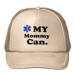 My Mommy can. EMT. Mesh Hat