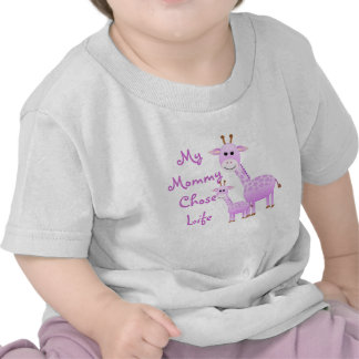 My Mommy Chose Life Tees