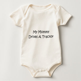 My Mommy Drives A Tractor Baby Bodysuit