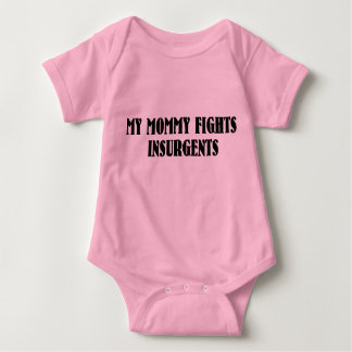 My Mommy Fights Insurgents Baby Bodysuit