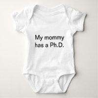 My mommy has a Ph.D. Baby Bodysuit