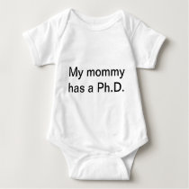 My mommy has a Ph.D. Baby Bodysuit