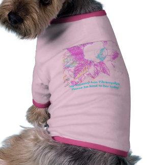 My Mommy Has Fibromyalgia Pet Clothes