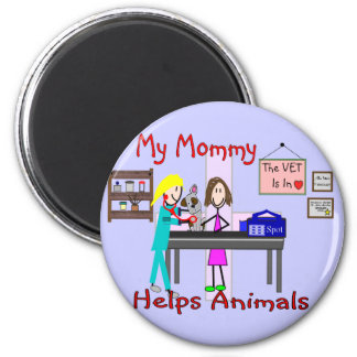 My Mommy Helps Animals--Veterinary Kids Gifts Magnet
