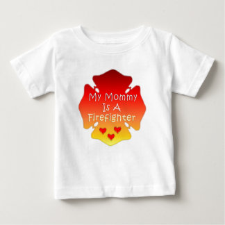 My Mommy Is A Firefighter Baby T-Shirt