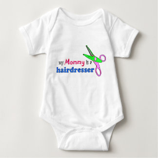 My Mommy is a Hairdresser Infant Clothing T-shirt