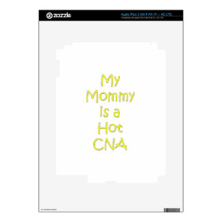 My mommy is a hot cna skin for iPad 3