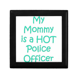 My mommy is a hot police officer keepsake box