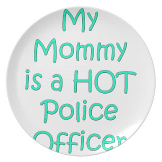 My mommy is a hot police officer plate