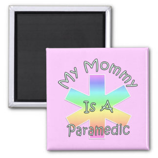 My Mommy Is A Paramedic 2 Inch Square Magnet