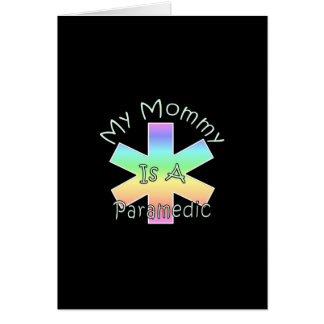 My Mommy Is A Paramedic Card