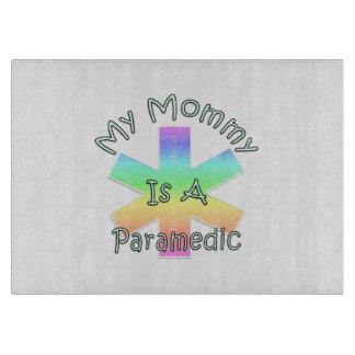 My Mommy Is A Paramedic Cutting Board