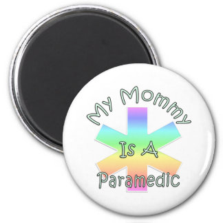 My Mommy Is A Paramedic Fridge Magnet