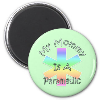 My Mommy Is A Paramedic Magnet
