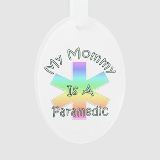 My Mommy Is A Paramedic Ornament