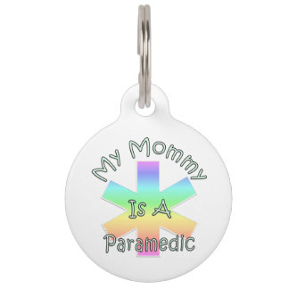 My Mommy Is A Paramedic Pet ID Tag