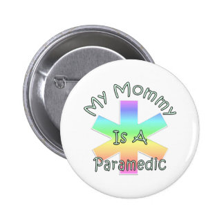 My Mommy Is A Paramedic Pins