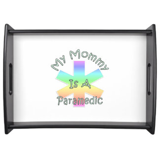 My Mommy Is A Paramedic Service Tray
