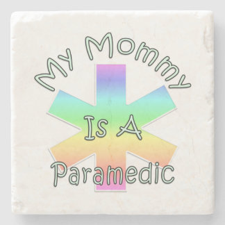 My Mommy Is A Paramedic Stone Beverage Coaster