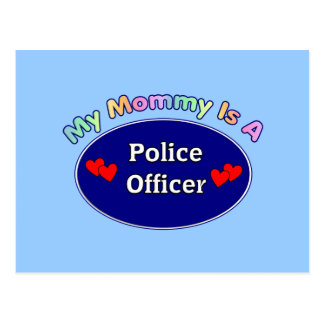My Mommy Is A Police Officer Postcard