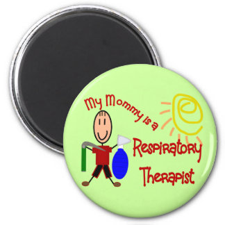 My Mommy is a Respiratory Therapist Fridge Magnet