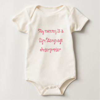 My mommy is a Sign Language Interpreter Baby Bodysuit