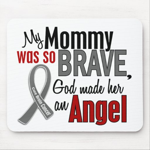 My Mommy Is An Angel 1 Brain Cancer Mouse Pads