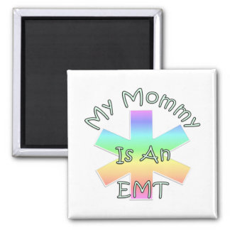 My Mommy Is An EMT Magnets