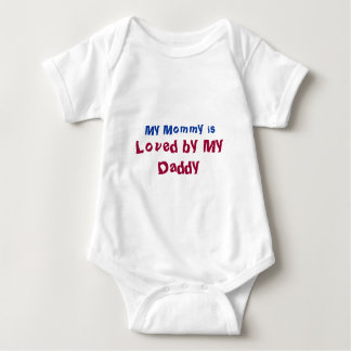 My Mommy is Loved by My Daddy New Mom Tee Shirts