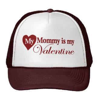 My mommy is my valentine trucker hat