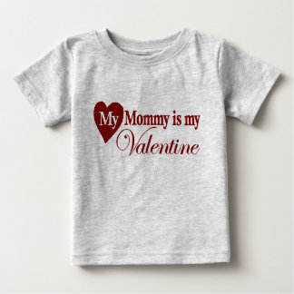 My mommy is my valentine tee shirts