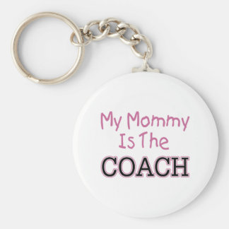 My Mommy Is The Coach (pink) Keychain