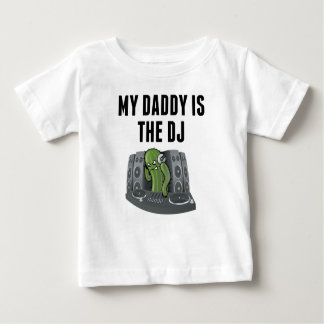 My Mommy Is The DJ Baby T-Shirt