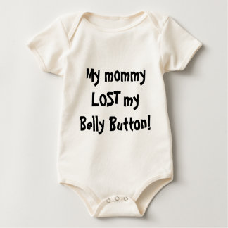 My mommy LOST my Belly Button! Baby Bodysuit