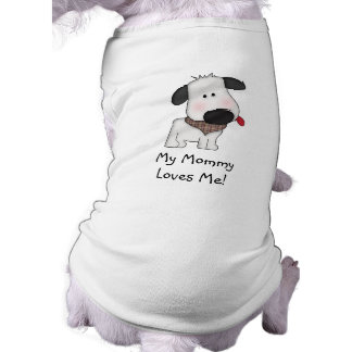 My Mommy Loves Me!-Cute Doggie with Bone T-Shirt
