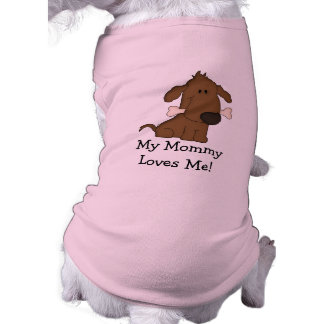 My Mommy Loves Me!-Cute Doggie with Bone Tee