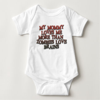 My mommy loves me more than zombies love brains baby bodysuit